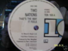 Two Nations - That´s the way it feels / My mind goes ..