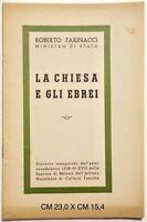 Roberto Farinacci La Chiesa e gli Ebrei Istituto di Cultura Fascista 1939