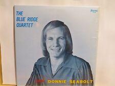 BLUE RIDGE QUARTET DONNIE SEABOLT QUEEN CITY LP # 1112 1 FINE NEEDLE MARK HI GLO
