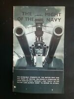 THE MIGHT OF THE  NAVY , FABULOUS BOOKLET ON THE POWER OF THE NAVY  WORLD WAR II