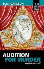 Audition for Murder by P. M. Carlson (2012, Paperback)