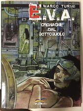 E.V.A. Cronache dal Sottosuolo di Marco Turini