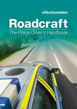 Roadcraft: The Police Drivers Handbook by Penny Mares, Police Foundation, Philip Coyne (Paperback, 2013)