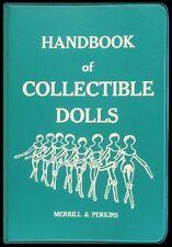 Handbook of Collectible Dolls Vol 3 - (6-Ring Looseleaf Vinyl Notebook) 1969 NM
