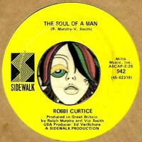 ROBBI CURTICE THE SOUL OF A MAN MOD FREAKBEAT MICHIGAN  45 RPM RECORD