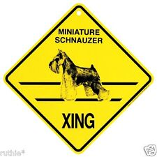 Miniature Schnauzer Dog Crossing Xing Sign New Made in USA