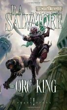 The Orc King: Transitions, Book I by R.A. Salvatore