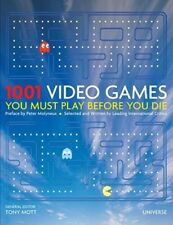 1001 Video Games You Must Play Before You Die by Tony Mott: Used