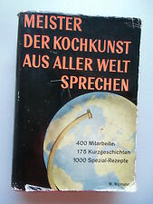 Meister der Kochkunst aus aller Welt sprechen 1954 Werner Wymann Kochbuch