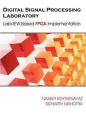 Digital Signal Processing Laboratory: LabVIEW-Based FPGA Implementation (Paperba