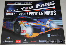 2011 Team Oreca Matmut Peugeot LMP1 Petit Le Mans ILMC ALMS postcard