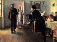 REPIN ILIYA UNEXPECTED VISITORS ARTIST PAINTING REPRODUCTION HANDMADE OIL CANVAS