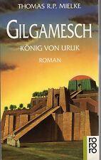 GILGAMESCH - König von Uruk - Thomas R.P. Mielke BUCH