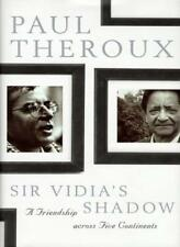 Sir Vidia's Shadow: A Friendship Across Five Continents-Paul Theroux