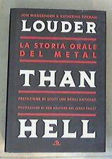 Louder than Hell. La storia orale del metal / Jon Wiederhorn, 2nda scelta