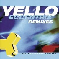Yello Eccentrix remixes (1999) [CD]