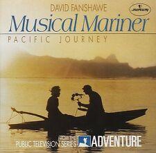 Musical Mariner: Pacific Journey - David Fanshawe - 14 TRACK MUSIC CD - G965