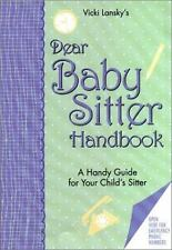 Dear Baby Sitter Handbook: A Handy Guide for Your Child's Sitter (2nd Edition)