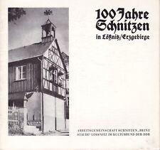 100 años tallar en lößnitz/Erzgebirge/cultura federal de la rda/Erzgeb. artesanía popular!