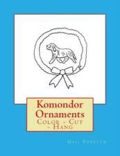 Komondor Ornaments: Color - Cut - Hang