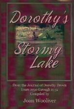 Dorothy's Stormy Lake: From the Journal of Dorothy Brown. Years 1930 Through 193