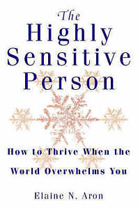 The Highly Sensitive Person by ELAINE N. ARON (PAPERBACK)