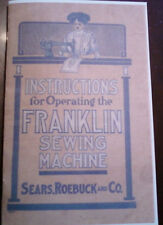 FRANKLIN TREADLE SEWING MACHINE INSTRUCTION MANUAL