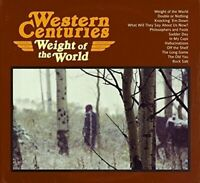Western Centuries - Weight Of The World [CD]