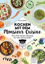 Kochen mit dem Monsieur Cuisine von Doris Muliar (2018, Taschenbuch)