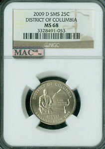 2009-D DISTRICT COLUMBIA QUARTER NGC MS68 SMS 2ND FINEST MAC SPOTLESS .
