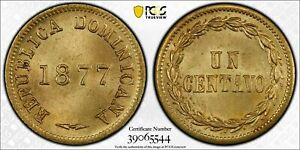 1877 Dominican Republic 1 Centavo PCGS MS64 Lot#G035 Choice UNC!