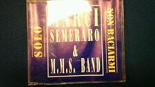 MARCI SEMERARO & M.M.S BAND - SOLO. PROMO CD SINGOLO 2 TRACKS