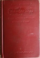 What A Young Woman Ought to Know by Mary Wood Allen MD VIR 1912