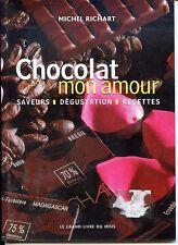CHOCOLAT MON AMOUR - Saveurs - Dégustation - Recettes - 2004