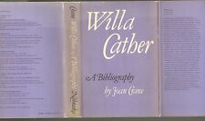 WILLA CATHER: A BIBLIOGRAPHY - 412 page hardbacvk in dust jacket
