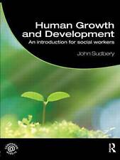 Human Growth and Development: An Introduction for Social Workers (Student Socia