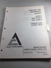 Allis Chalmers Model 3500, 3700 Mark Ii Engines Operating And Maintenance Manual