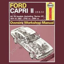 Haynes Ford Capri II (& III) 2.8 & 3.0 V6 (74 - 87) up to E - Classic Re