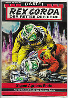Rex Corda Der Retter der Erde Nr.38 - TOP Z1 Science Fiction Romanheft BASTEI