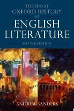 The Short Oxford History of English Literature (Oxford Paperbacks) Sanders, And