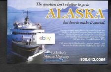 ALASKA MARINE HIGHWAY FERRY SYSTEM 2004 HOW TO MAKE IT SPECIAL ON THE FERRY AD