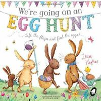 We're Going on an Egg Hunt by Hughes, Laura, NEW Book, FREE & FAST Delivery, (Pa