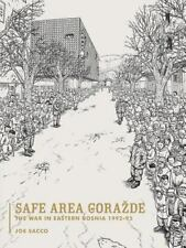 Safe Area Gorazde: The War in Eastern Bosnia 1992-1995 Sacco, Joe Paperback