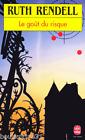 Livre d'occasion de 1994 - Le Gout du risque - Ruth Rendell