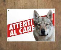 CANE LUPO CECOSLOVACCO 1 Attenti al cane Targa cartello metallo Beware of dog