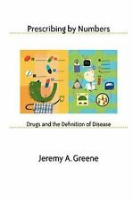 Prescribing by Numbers: Drugs and the Definition of Disease, United States, Gene
