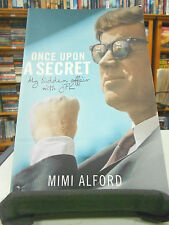 Once Upon a Secret by Mimi Alford (Paperback, 2012)