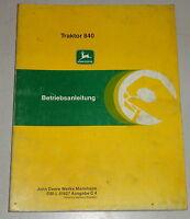Betriebsanleitung / Handbuch John Deere Traktor 840