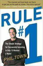 Rule #1 : The Simple Strategy for Successful Investing in Only 15 Minutes a Week