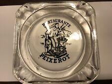 PEIXEROT RESTAURANTE Vintage Glass Ashtray, Great Fisherman Graphics